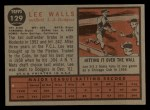 1962 Topps #129 A Lee Walls  Back Thumbnail
