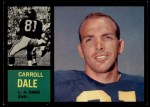 1962 Topps #82  Carroll Dale  Front Thumbnail