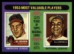 1975 Topps #191   -  Roy Campanella / Al Rosen 1953 MVPs Front Thumbnail