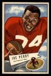 1952 Bowman Large #83  Joe Perry  Front Thumbnail