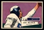 1952 Bowman Large #114  Art Weiner  Front Thumbnail