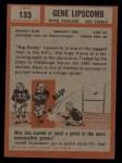1962 Topps #133  Gene Lipscomb  Back Thumbnail