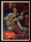 1956 Topps / Bubbles Inc Elvis Presley #1   Go Go Go Elvis Front Thumbnail