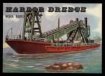 1955 Topps Rails & Sails #182   Harbor Dredge Front Thumbnail