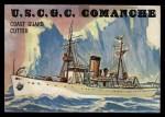 1955 Topps Rails & Sails #140   U.S.C.G.C. Comanche Front Thumbnail