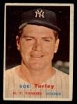 1957 Topps #264  Bob Turley  Front Thumbnail