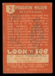 1952 Topps Look 'N See #2  Woodrow Wilson  Back Thumbnail