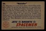 1951 Bowman Jets Rockets and Spacemen #36   Matador Back Thumbnail