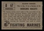 1953 Topps Fighting Marines #67   Dodging Bullets Back Thumbnail