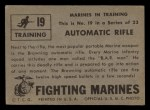 1953 Topps Fighting Marines #19   Automatic Rifle Back Thumbnail