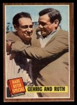 1962 Topps #140 A Babe Ruth / Lou Gehrig  Front Thumbnail