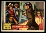 1956 Topps Round Up #18   -  Calamity Jane Fighting Mad Front Thumbnail
