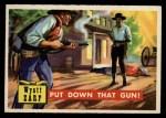 1956 Topps Round Up #32   -  Wyatt Earp  Put Down That Gun Front Thumbnail