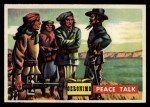 1956 Topps Round Up #69   -  Geronimo Peace Talk Front Thumbnail