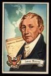 1956 Topps U.S. Presidents #8  James Monroe  Front Thumbnail
