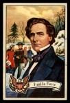 1956 Topps U.S. Presidents #17  Franklin Pierce  Front Thumbnail