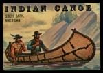 1955 Topps Rails & Sails #143   Indian Canoe Front Thumbnail