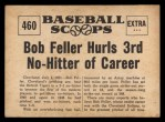 1961 Nu-Card Scoops #460   -  Bob Feller Feller Hurls 3rd No-Hitter of Career Back Thumbnail