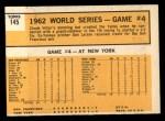 1963 Topps #145   -  Chuck Hiller 1962 World Series - Game #4 - Hiller Blasts Grand Slammer Back Thumbnail