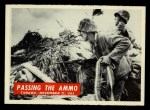 1965 Philadelphia War Bulletin #31   Passing the Ammo Front Thumbnail