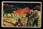 1951 Bowman Jets Rockets and Spacemen #24   Fighting Off Fire Beetles Front Thumbnail
