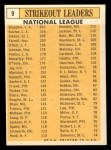 1963 Topps #9   -  Don Drysdale / Sandy Koufax / Dick Farrell / Bob Gibson / Billy O'Dell NL Strikeout Leaders Back Thumbnail