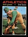 1971 Topps #258  Dick Green  Front Thumbnail