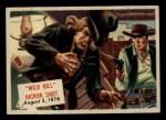 1954 Topps Scoop #122   Wild Bill Hickok Shot Front Thumbnail