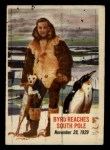 1954 Topps Scoop #56   Byrd Reaches South Pole Front Thumbnail