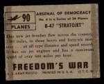 1950 Topps Freedoms War #90   B-47 Stratojet   Back Thumbnail