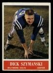 1964 Philadelphia #11  Dick Szymanski  Front Thumbnail