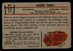 1953 Bowman #23  James Finks  Back Thumbnail
