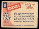 1959 Fleer Three Stooges #6   Hey Moe Don't You Think Back Thumbnail