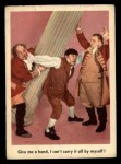 1959 Fleer Three Stooges #85   Give Me Hand Front Thumbnail