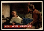 1956 Topps Davy Crockett #61 ORG  We'll Never Surrender  Front Thumbnail