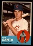 1963 Topps #252  Ron Santo  Front Thumbnail
