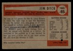 1954 Bowman #85 3B Jim Dyck  Back Thumbnail