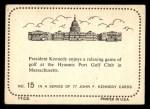1964 Topps JFK #15   JFK & Game Of Golf Back Thumbnail