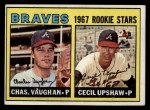 1967 Topps #179   -  Cecil Upshaw / Charles Vaughan Braves Rookies Front Thumbnail
