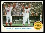 1973 Topps #208   -  Johnny Bench / Denis Menke / Bobby Tolan 1972 World Series - Game #6 - Reds' Slugging Ties Series Front Thumbnail