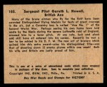 1941 Gum Inc. War Gum #103   Sergeant Pilot Gareth L. Nowell Back Thumbnail