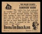 1950 Topps Bring Em Back Alive #25   The Killer Escapes Back Thumbnail