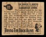 1950 Topps Bring Em Back Alive #35   Hunter Is Hunted Back Thumbnail