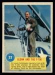 1963 Topps Astronauts 3D #33   -  John Glenn Glenn and the F-106 Front Thumbnail
