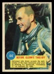 1963 Topps Astronauts 3D #44   -  John Glenn Before Glenn's take off Front Thumbnail