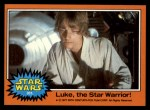 1977 Topps Star Wars #301   Luke the Star Warrior! Front Thumbnail