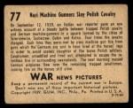 1939 Gum Inc. War News Pictures #77   Nazi Machine Gunners Slay Polish Cavalry Back Thumbnail