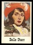 1966 Leaf Good Guys Bad Guys #63  Belle Starr  Front Thumbnail