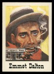 1966 Leaf Good Guys Bad Guys #12  Emmet Dalton  Front Thumbnail