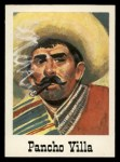 1966 Leaf Good Guys Bad Guys #13  Pancho Villa  Front Thumbnail